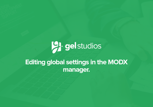 Editing global settings in MODX.