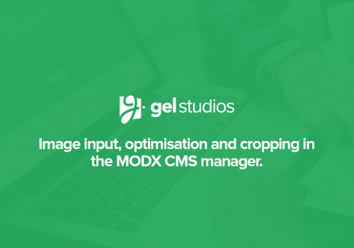 Image input, optimisation and cropping in MODX.
