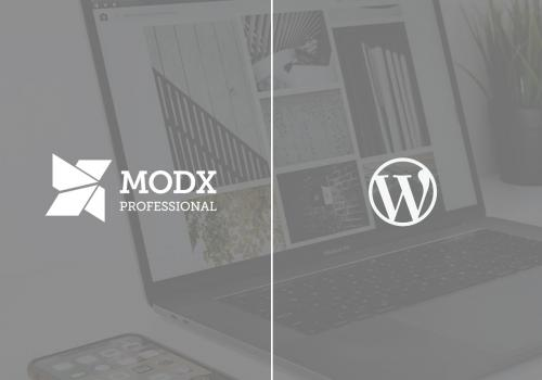 Why we use MODX instead of Wordpress.